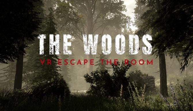 The Woods Escape the Room VR Free Download