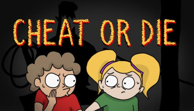 Cheat or Die Free Download