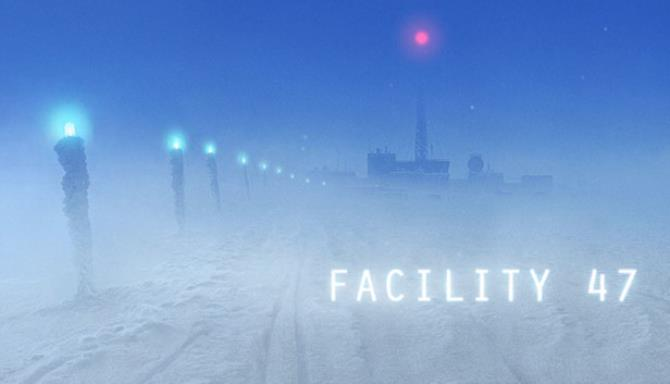 Facility 47 Free Download