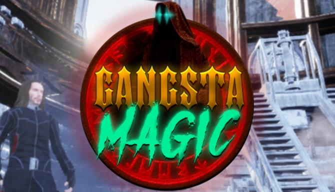 Gangsta Magic Free Download
