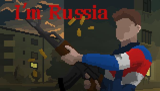 I'm Russia Free Download