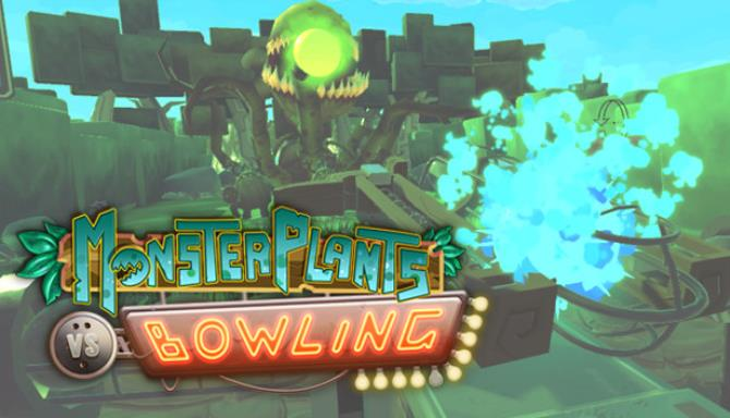 Monsterplants vs Bowling - Arcade Edition Free Download