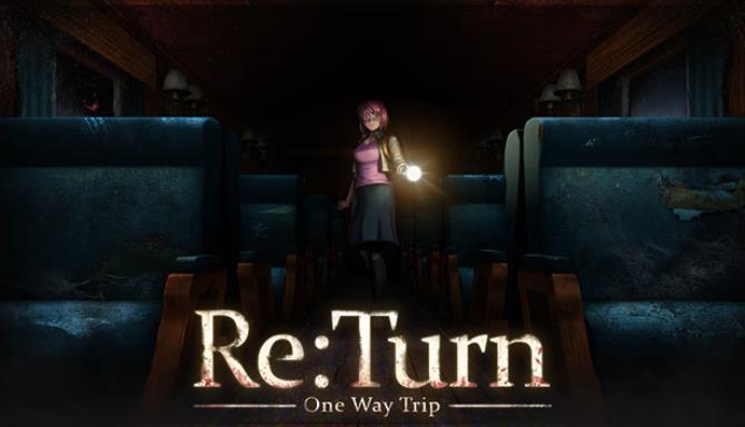 Re:Turn - One Way Trip Free Download