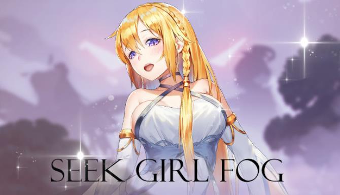 Seek Girl:Fog Ⅰ
