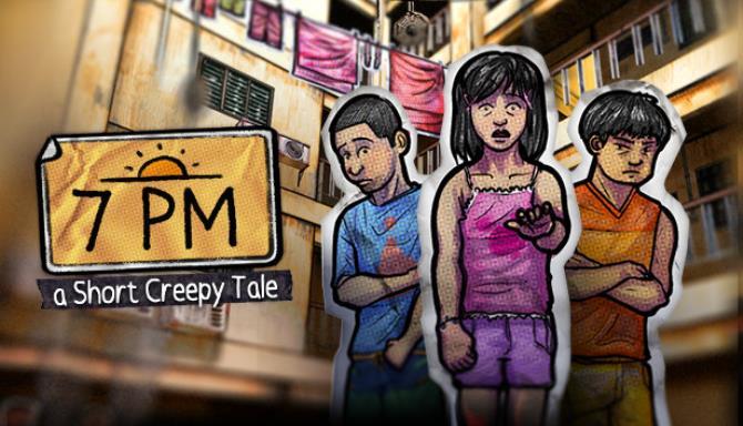 Short Creepy Tales: 7PM Free Download