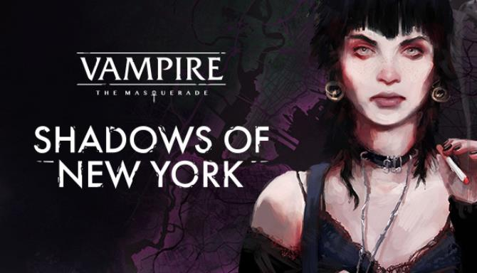 Vampire: The Masquerade - Shadows of New York Free Download