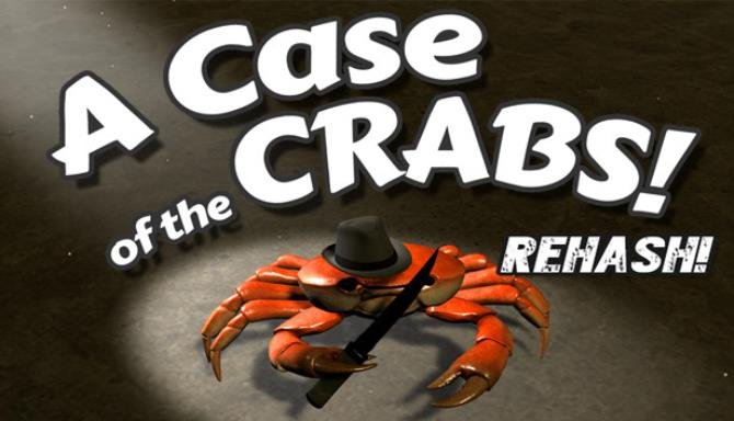 A Case of the Crabs: Rehash Free Download