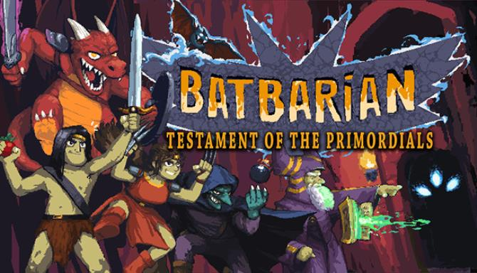 Batbarian Testament Of The Primordials Free Download