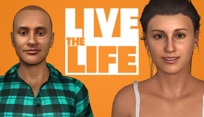 Live the Life Free Download