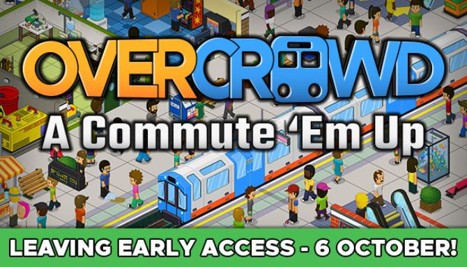 Overcrowd: A Commute 'Em Up Free Download