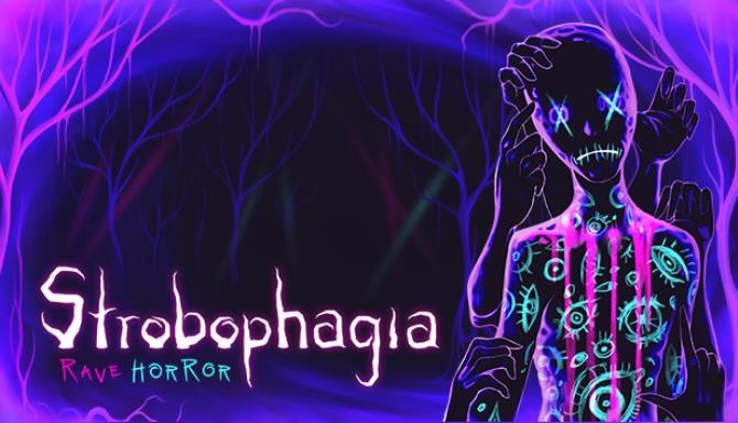 Strobophagia Rave Horror Free Download