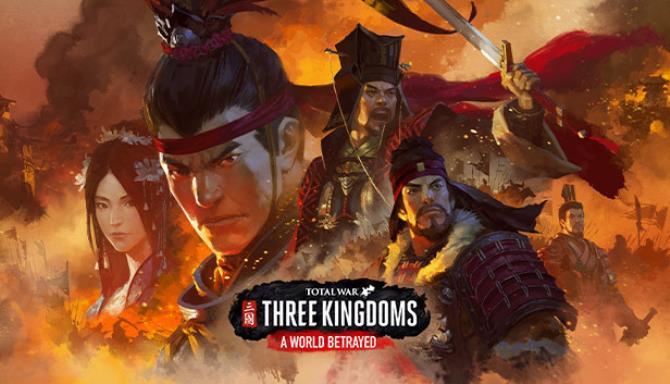 Total War THREE KINGDOMS A World Betrayed Free Download