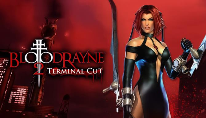 BloodRayne 2 Terminal Cut Free Download