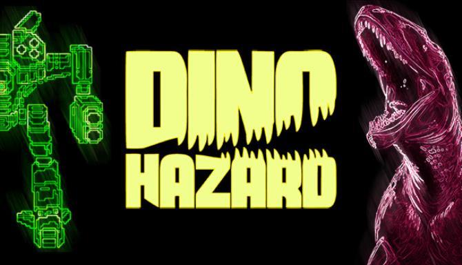 DINO HAZARD Free Download
