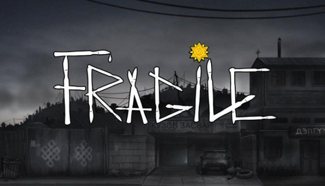 Fragile Free Download