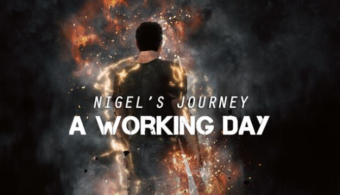 Nigels Journey A Work Day Free Download