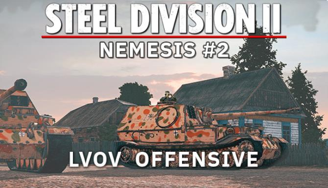 Steel Division 2 - Nemesis #2 - Lvov Offensive Free Download