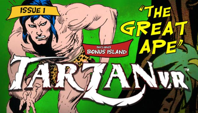 Tarzan VR  Issue #1 - THE GREAT APE Free Download