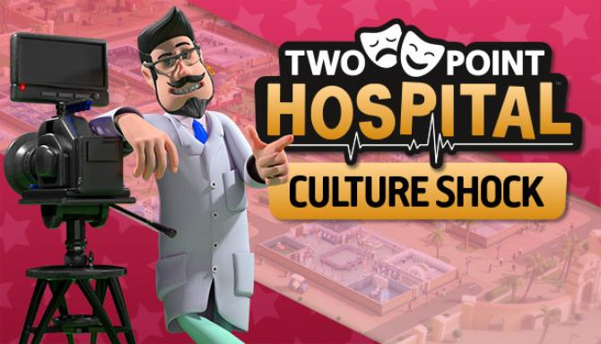 Two Point Hospital Culture Shock Free Download
