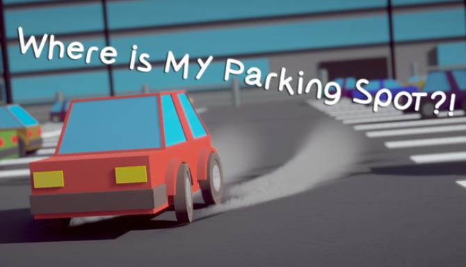 Where Is My Parking Spot Free Download