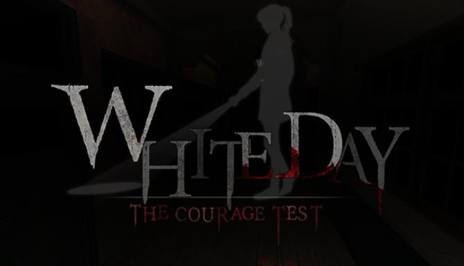 White Day VR: The Courage Test Free Download