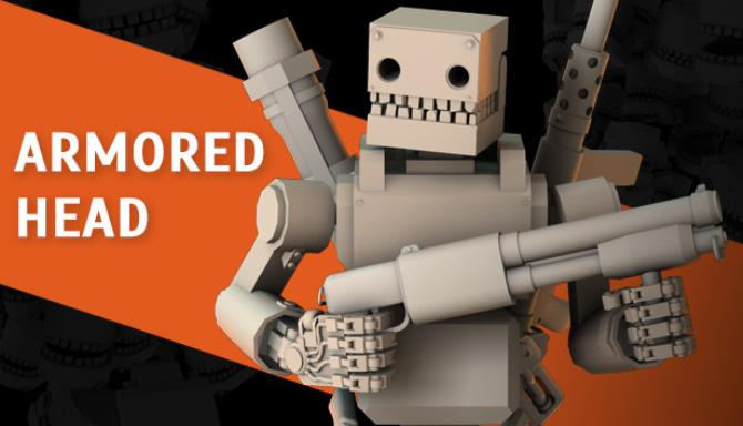ARMORED HEAD Free Download