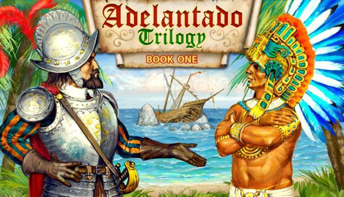 Adelantado Trilogy. Book one Free Download