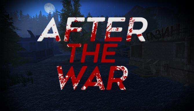 After The War REPACK Free Download