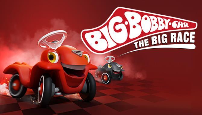 BIG Bobby Car The Big Race Free Download