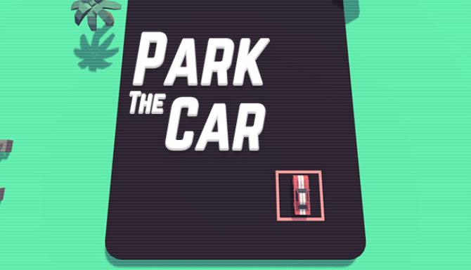 Park The Car Free Download