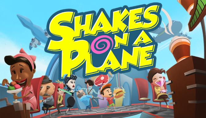 Shakes on a Plane Free Download