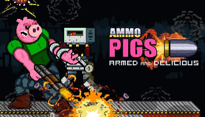 Ammo Pigs: Armed and Delicious Free Download