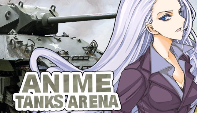 Anime Tanks Arena Free Download