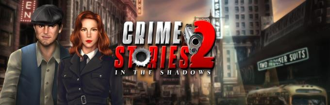 Crime Stories 2 In the Shadows Free Download