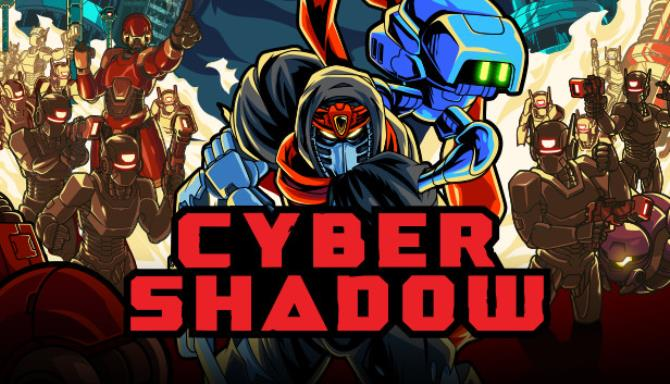 Cyber Shadow Free Download