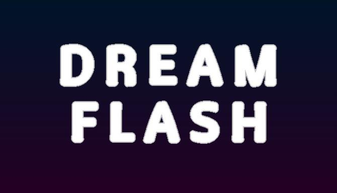 Dream Flash Free Download