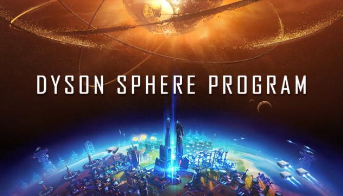 Dyson Sphere Program v0.6.16.5780