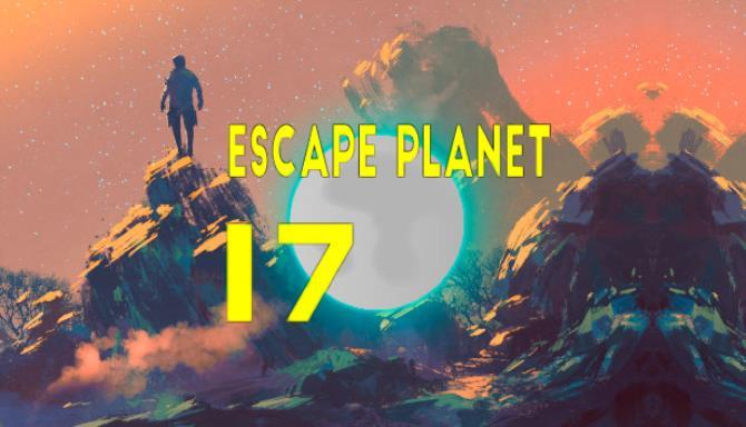 Escape Planet 17 Free Download