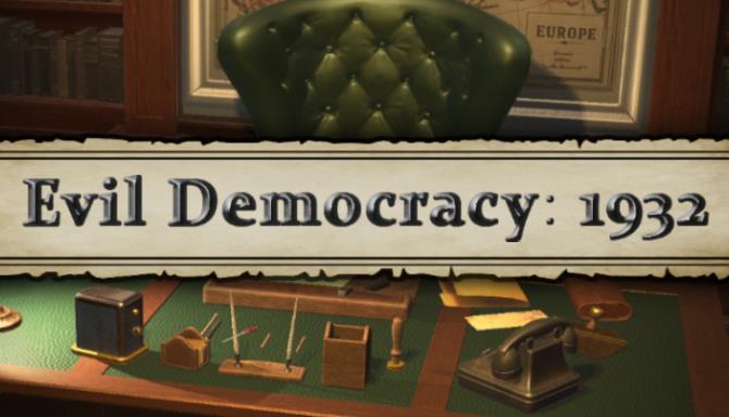 Evil Democracy: 1932 Debates Free Download