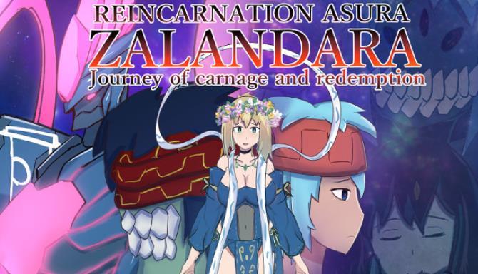 REINCARNATION ASURA ZALANDARA Journey of carnage and redemption Free Download