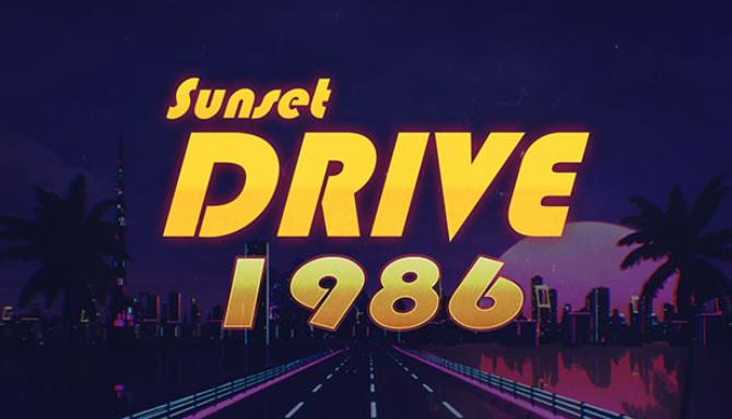 Sunset Drive 1986 Free Download