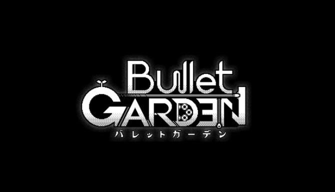 BulletGarden Free Download