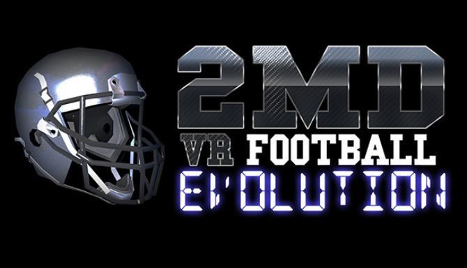 2MD VR Football Evolution Free Download