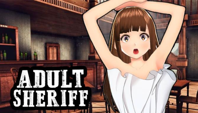 ADULT SHERIFF Free Download
