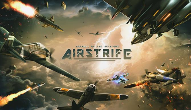 Airstrife: Assault of the Aviators Free Download