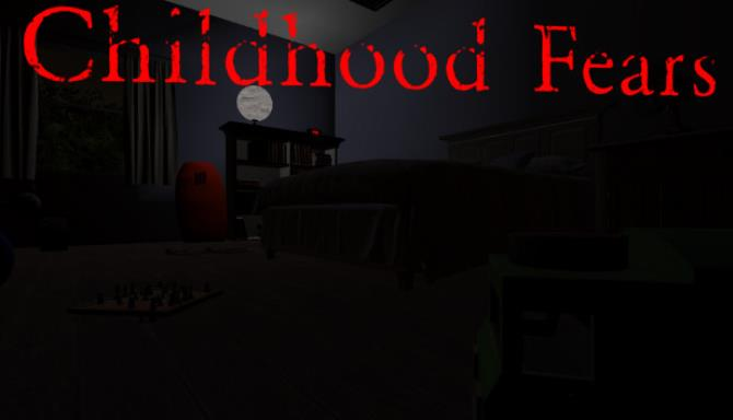 Childhood Fears Free Download
