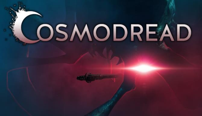 Cosmodread Free Download