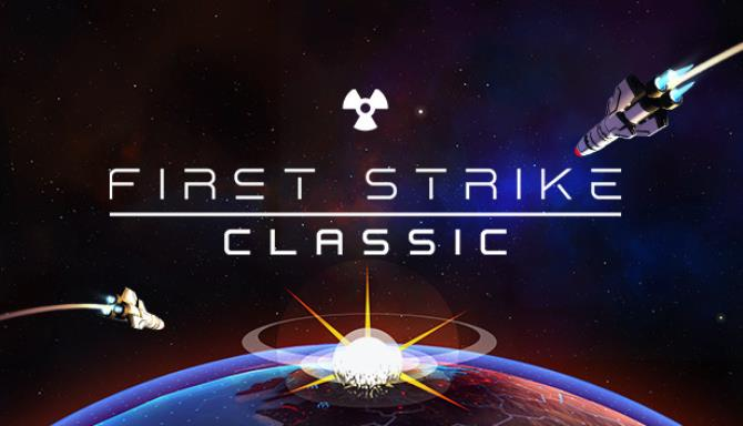 First Strike Classic V3 0 1 1 STANDALONE Free Download