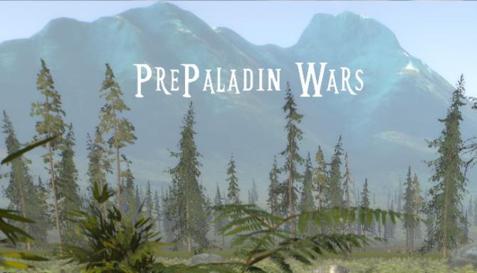 PrePaladin Wars Free Download