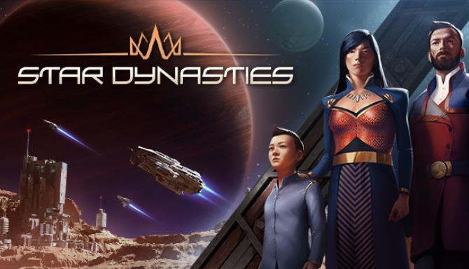 Star Dynasties Free Download